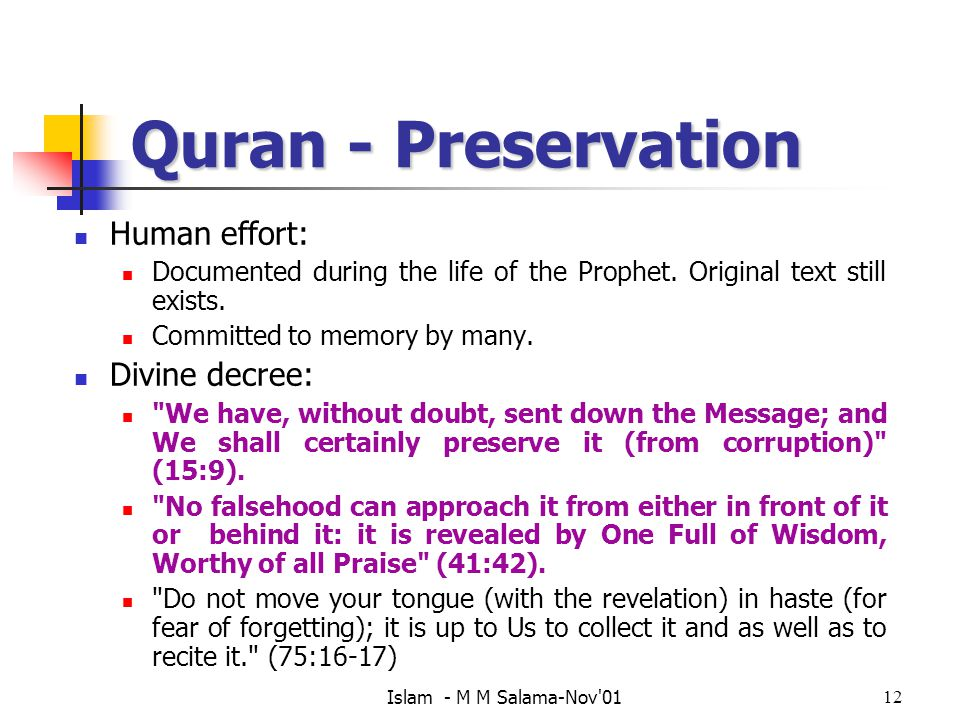 Quran - Preservation Human effort: Divine decree: