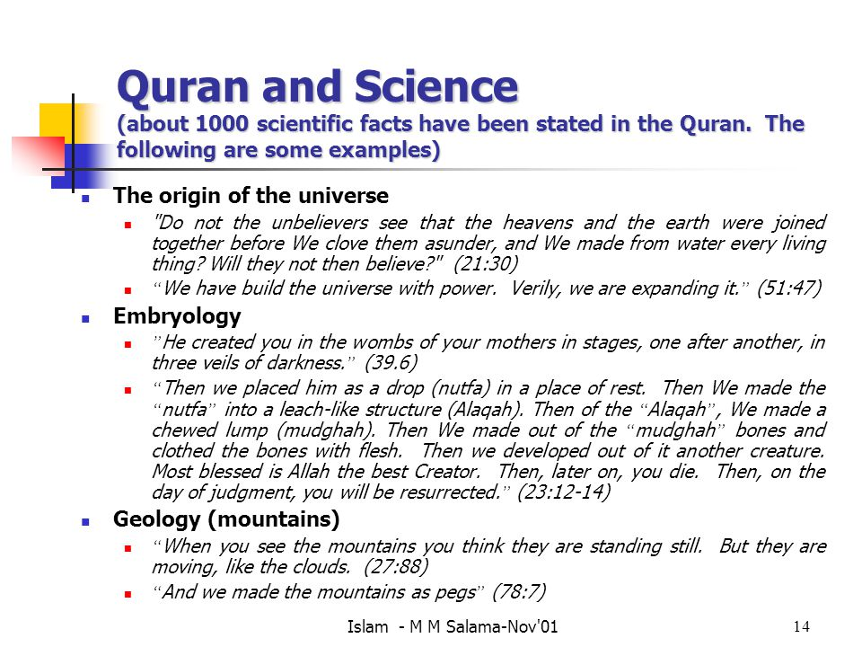 Quran and Science (about 1000 scientific facts have been stated in the Quran. The following are some examples)