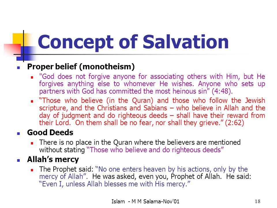 Concept of Salvation Proper belief (monotheism) Good Deeds