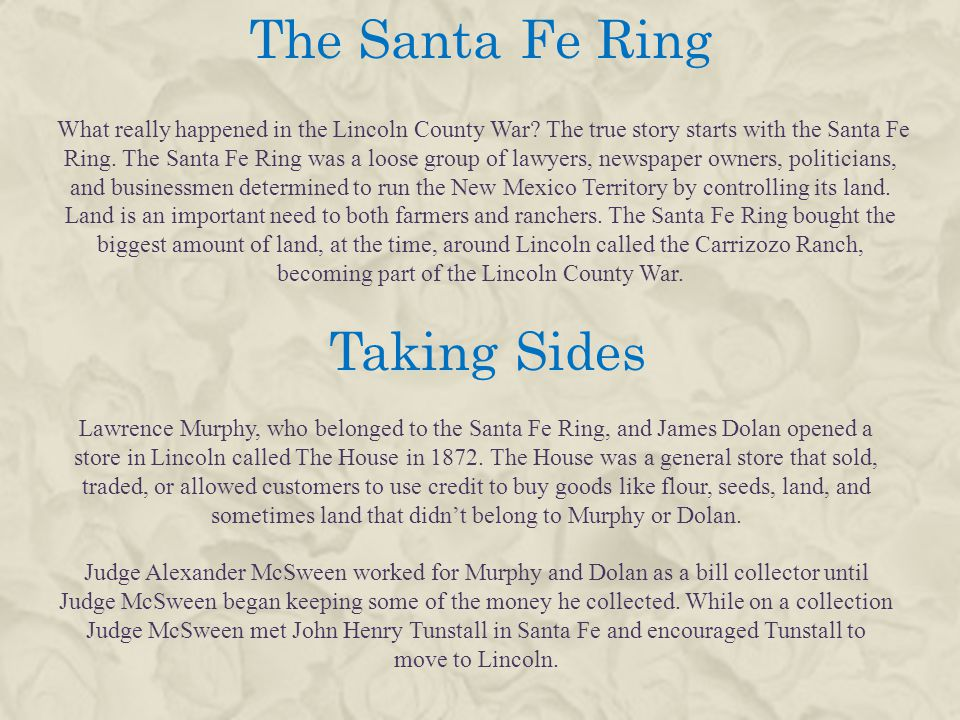 The Santa Fe Ring Taking Sides