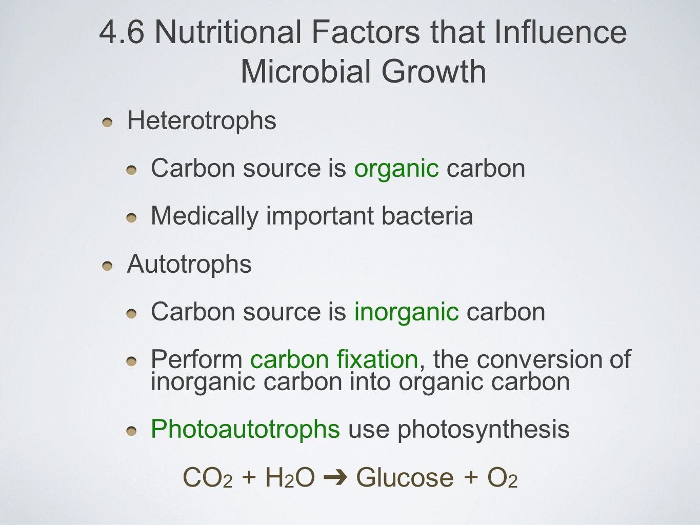 4.6 Nutritional Factors that Influence Microbial Growth
