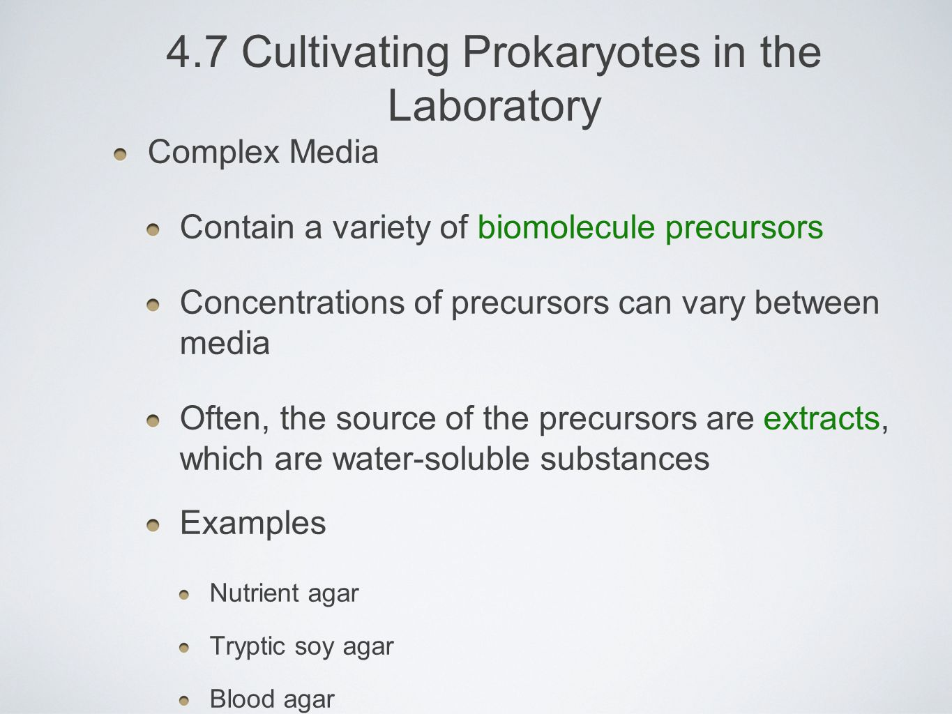 4.7 Cultivating Prokaryotes in the Laboratory