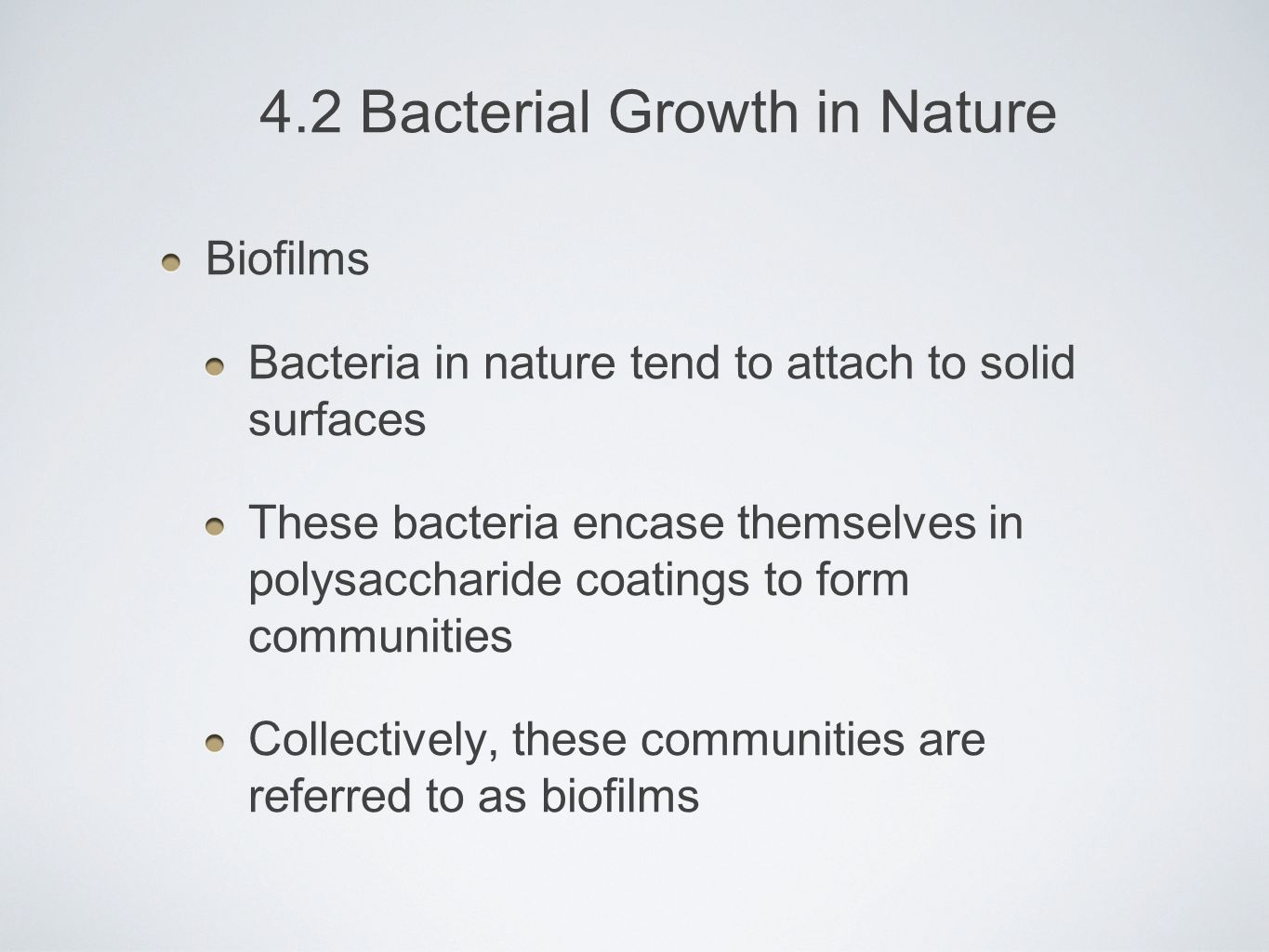 4.2 Bacterial Growth in Nature