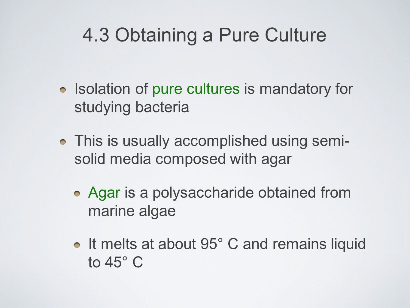 4.3 Obtaining a Pure Culture