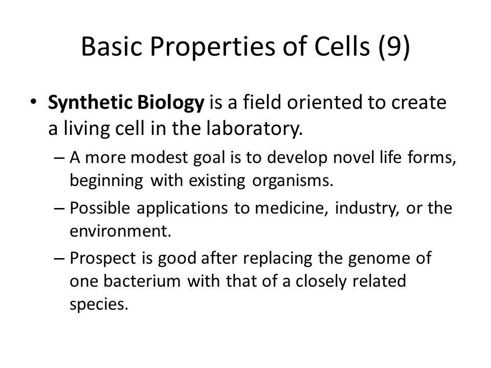 Basic Properties of Cells (9)