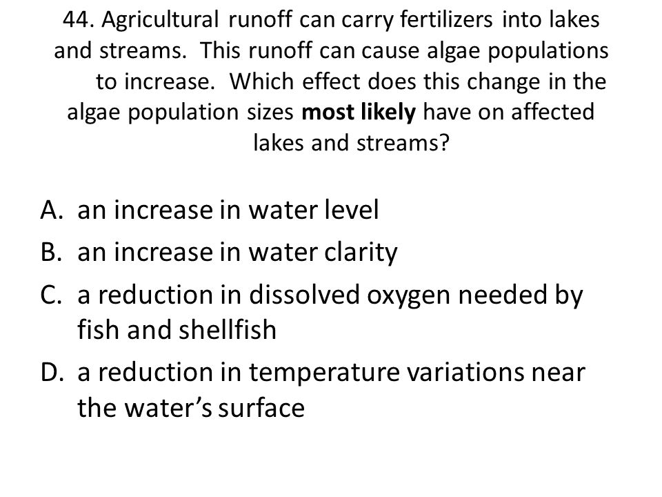 an increase in water level an increase in water clarity