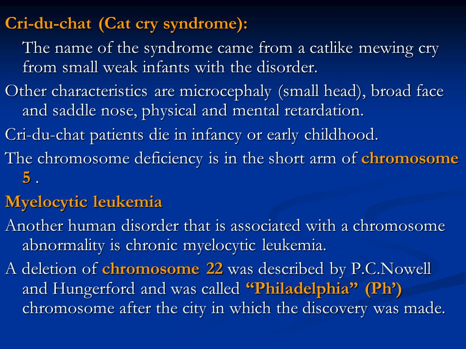 Cri-du-chat (Cat cry syndrome):