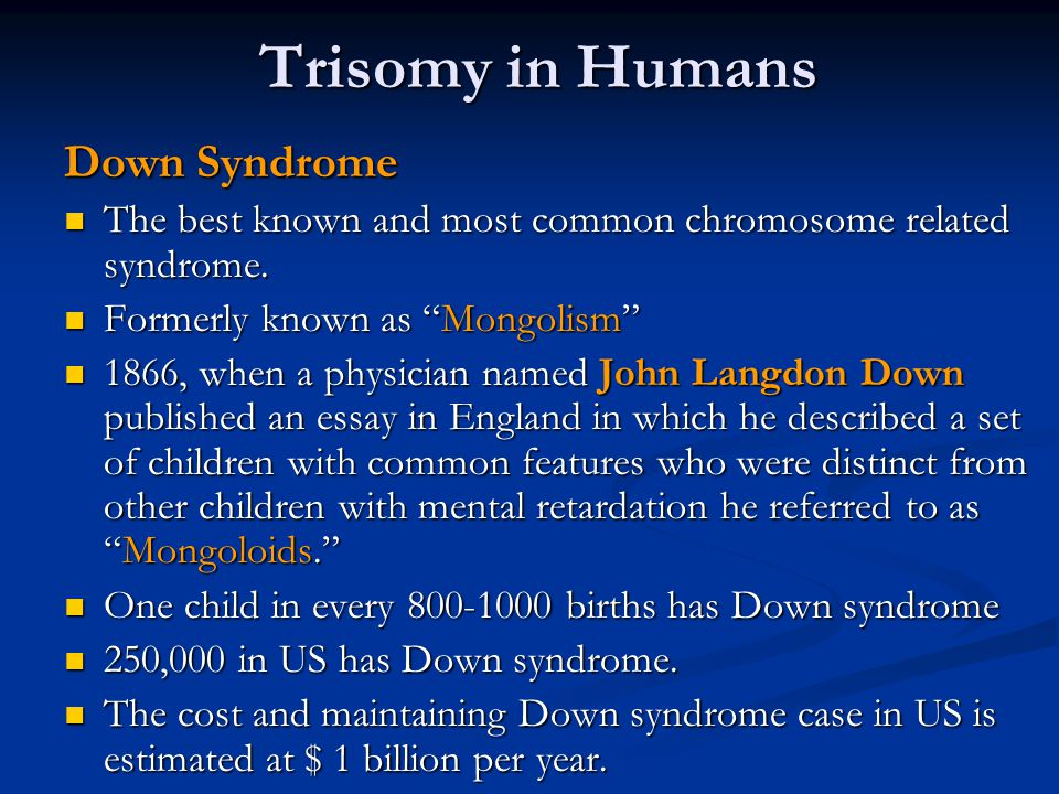 Trisomy in Humans Down Syndrome