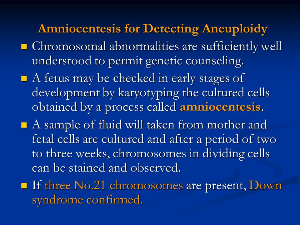 Amniocentesis for Detecting Aneuploidy