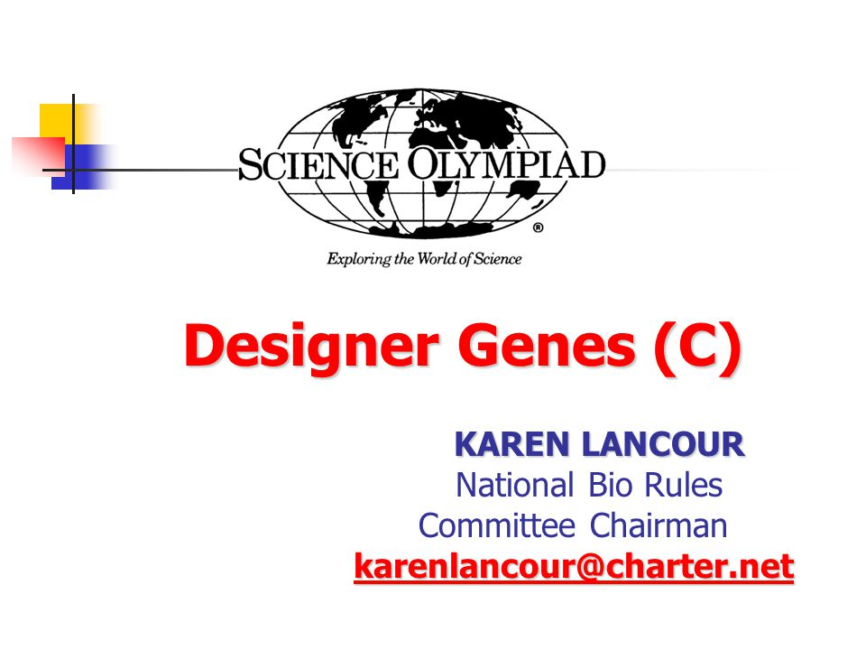 Designer Genes (C) National Bio Rules Committee Chairman