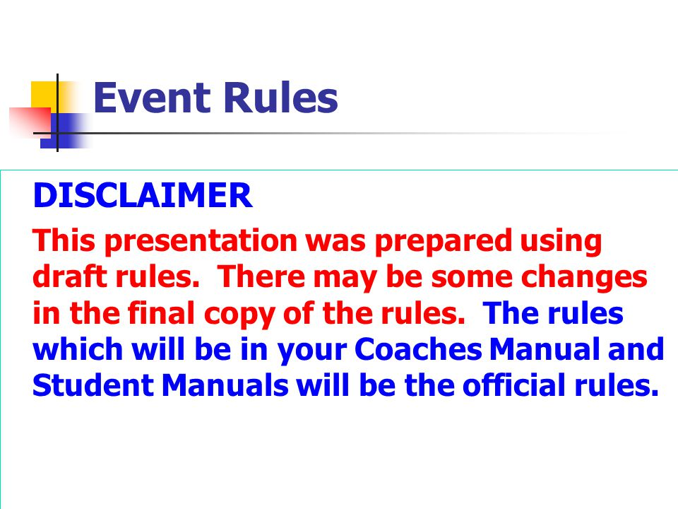 Event Rules DISCLAIMER