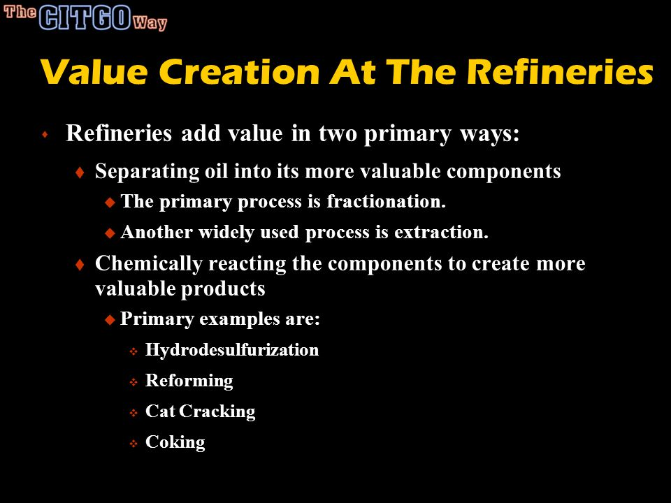 Value Creation At The Refineries