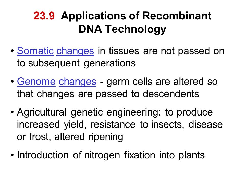 23.9 Applications of Recombinant DNA Technology