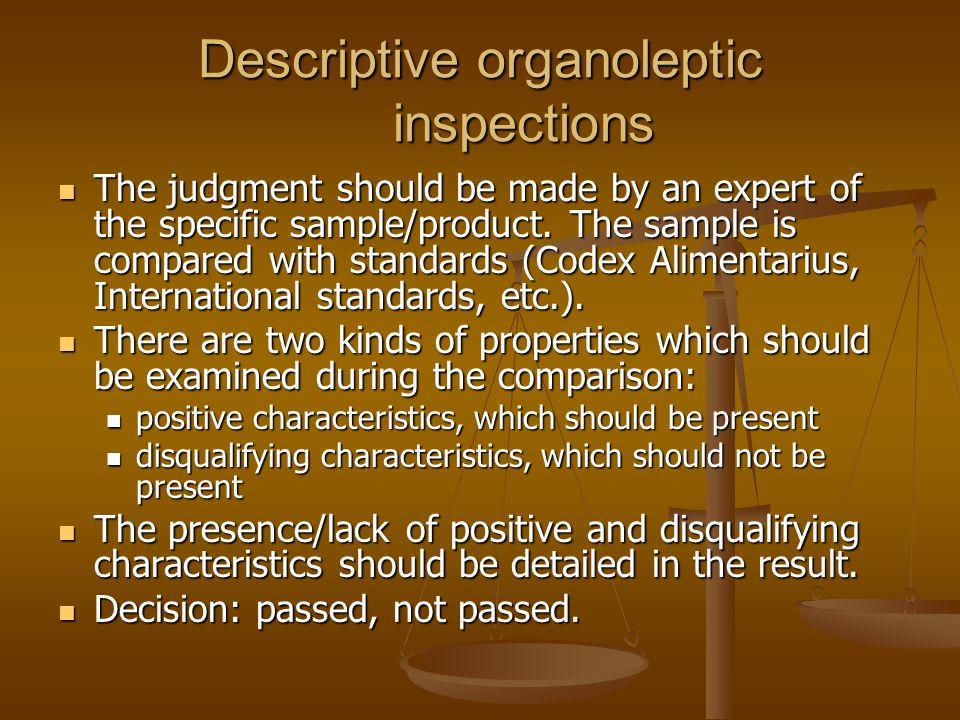 Descriptive organoleptic inspections