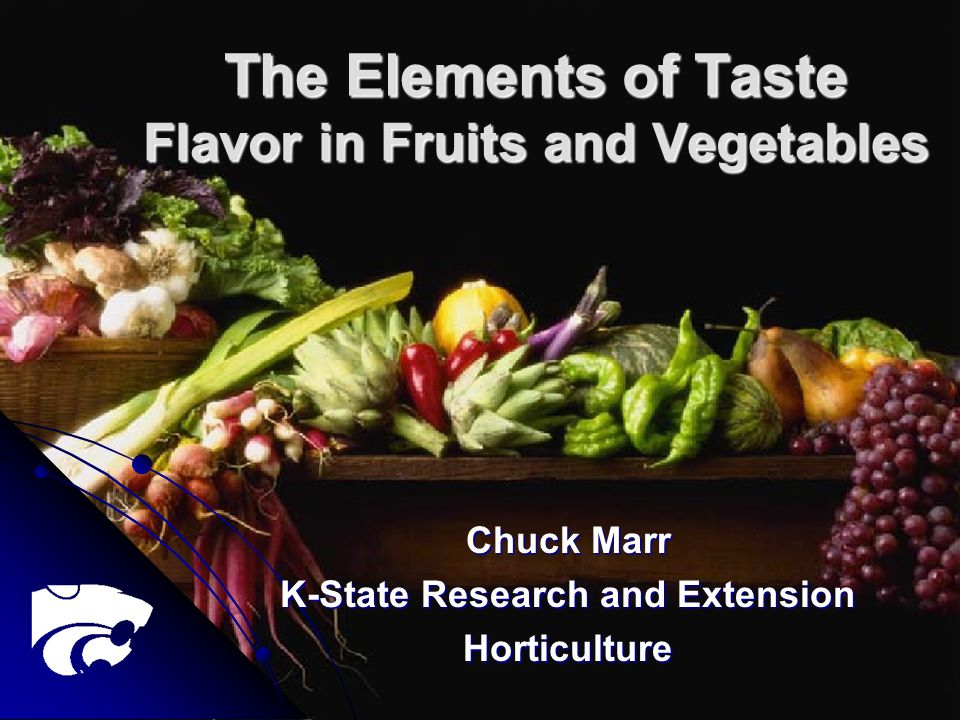 The Elements of Taste Flavor in Fruits and Vegetables