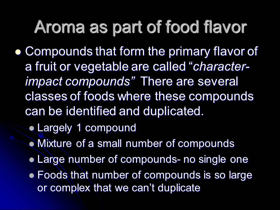 Aroma as part of food flavor