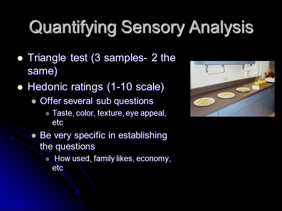 Quantifying Sensory Analysis