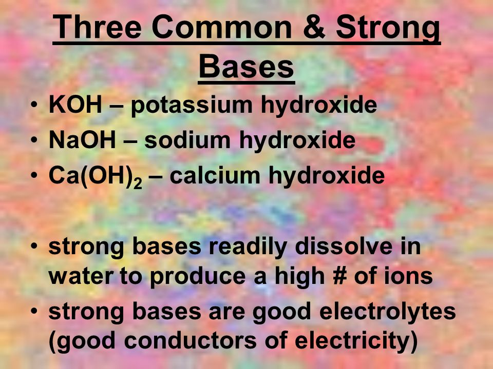 Three Common & Strong Bases