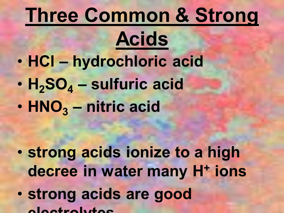 Three Common & Strong Acids
