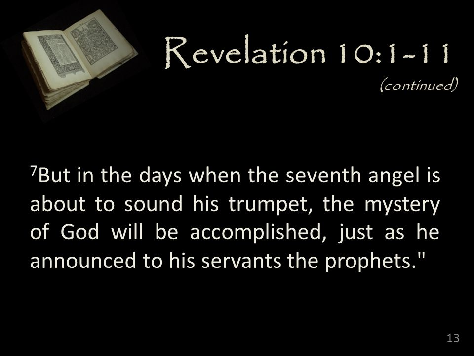 Revelation 10:1-11 (continued)