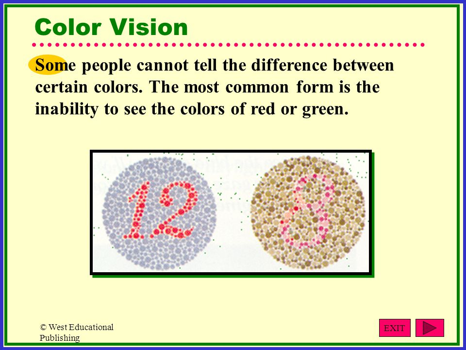 the characteristics of color blindness an inability to distinguish particular colors Is there a certain color that has been proven to be least tiring to the eye on web page backgrounds (answer) why can't humans see colors that fall in the uv or ir part of the electromagnetic spectrum (answer) how often should color vision testing be assessed if the ability to see colors is important in one's occupation.