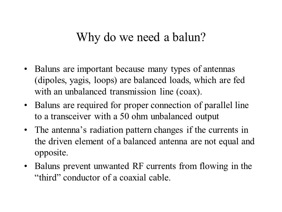 Why do we need a balun