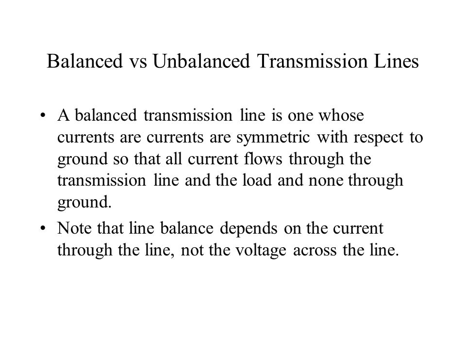 Balanced vs Unbalanced Transmission Lines