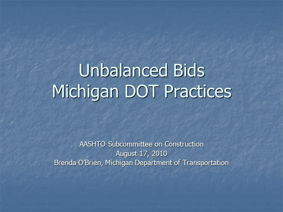 Unbalanced Bids Michigan DOT Practices