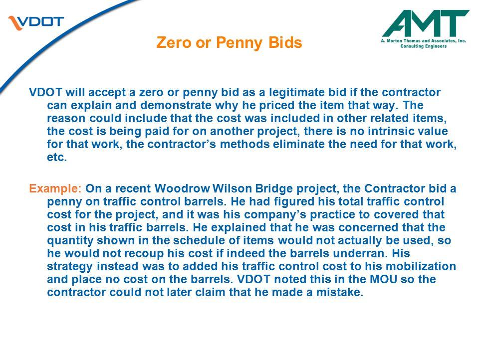 Zero or Penny Bids