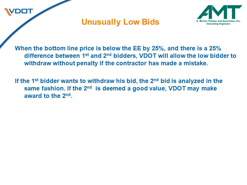 Unusually Low Bids