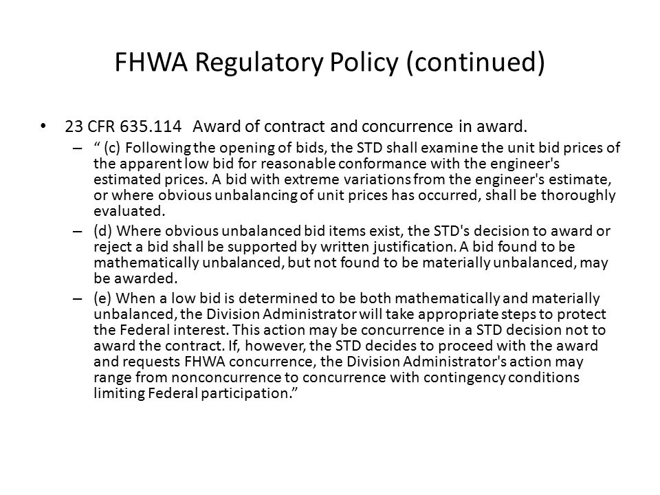 FHWA Regulatory Policy (continued)