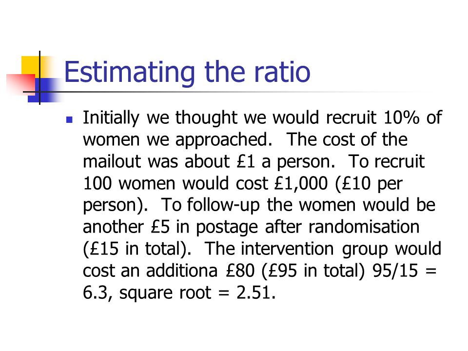 Estimating the ratio
