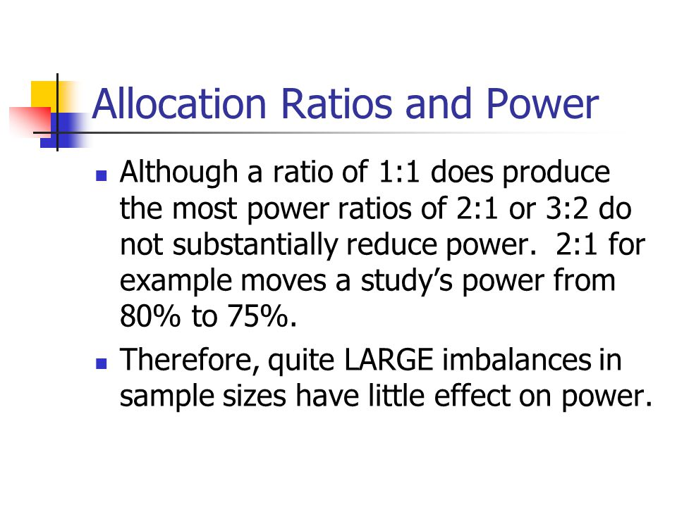 Allocation Ratios and Power