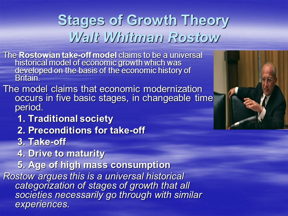 Stages of Growth Theory Walt Whitman Rostow