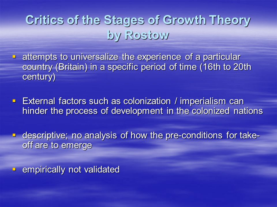 Critics of the Stages of Growth Theory by Rostow
