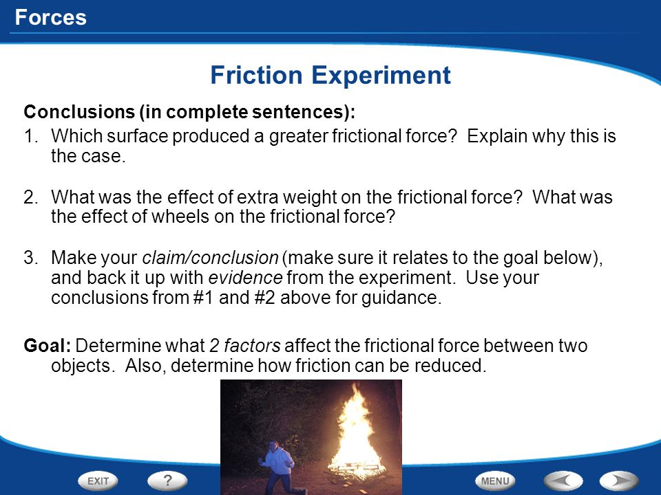 Friction Experiment Conclusions (in complete sentences):