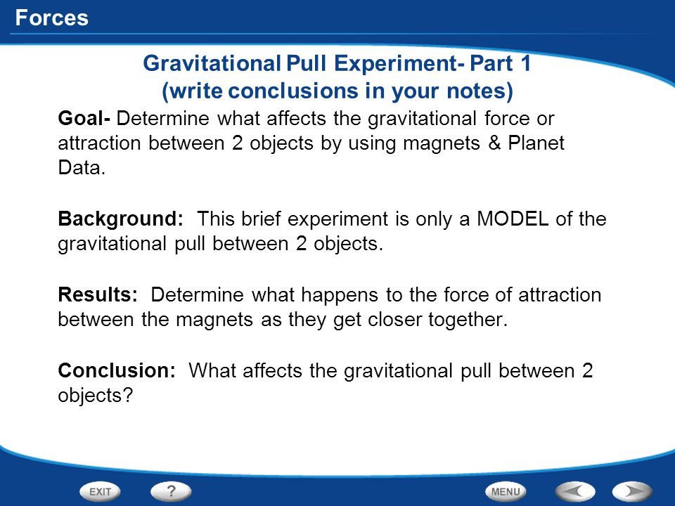 Gravitational Pull Experiment- Part 1 (write conclusions in your notes)