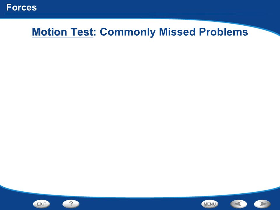 Motion Test: Commonly Missed Problems