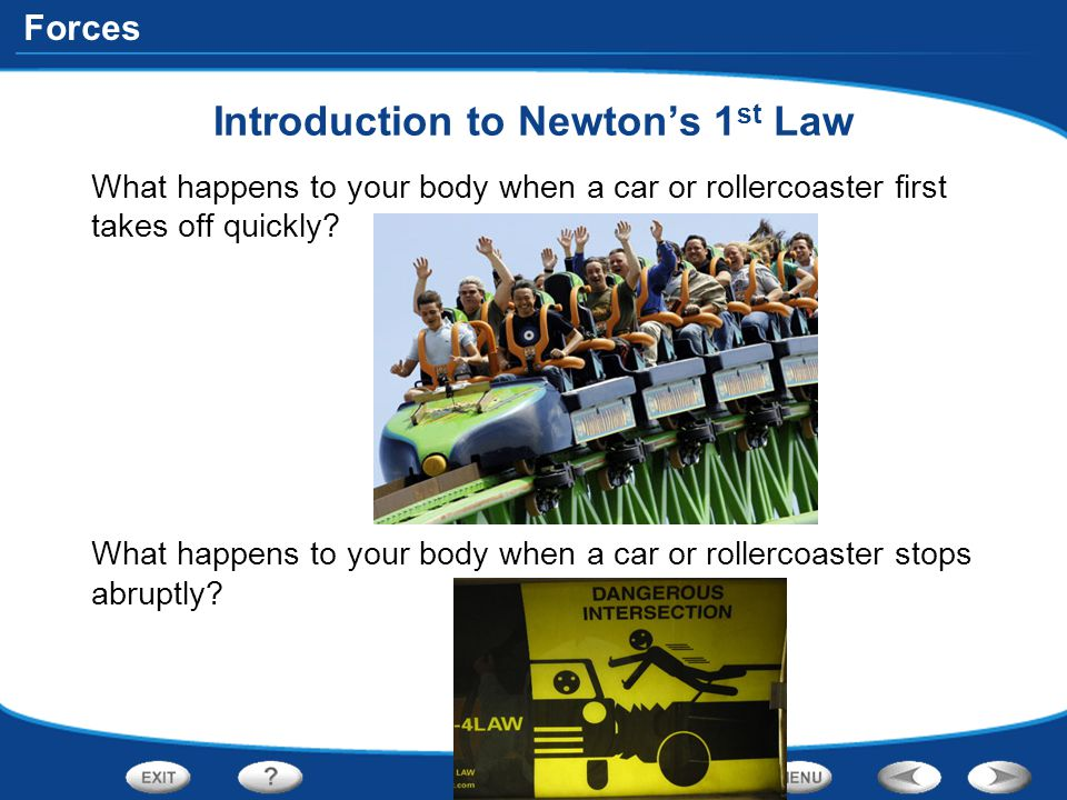Introduction to Newton's 1st Law