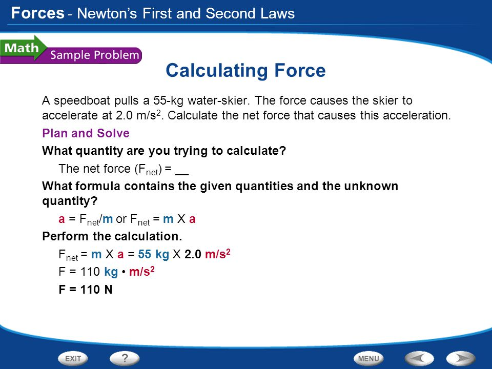 Calculating Force - Newton's First and Second Laws