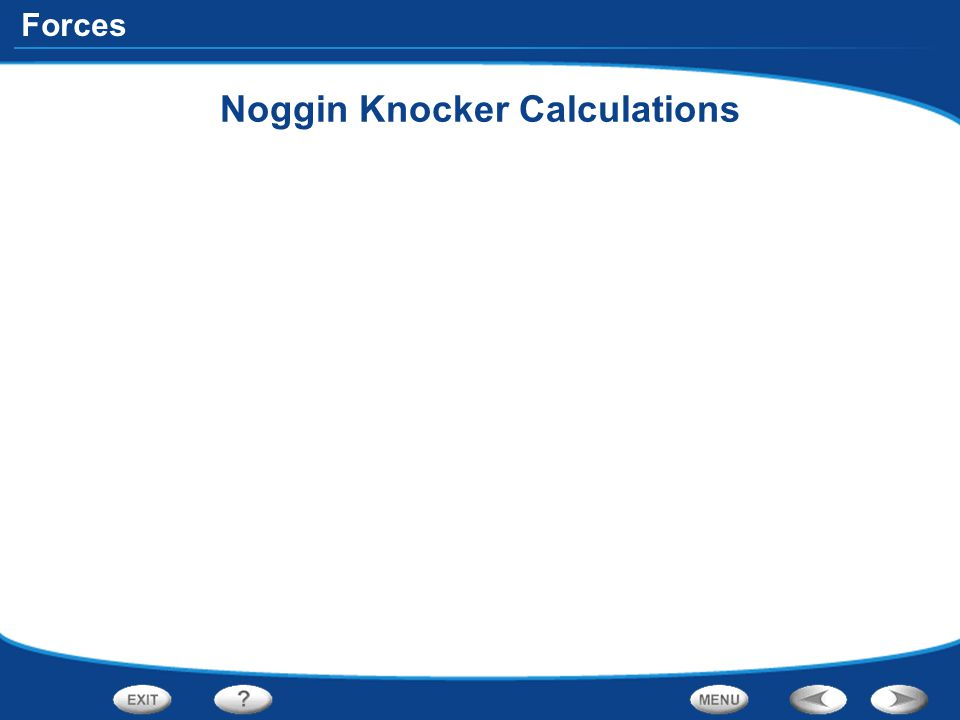 Noggin Knocker Calculations