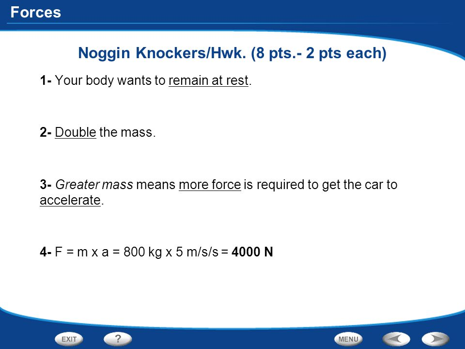 Noggin Knockers/Hwk. (8 pts.- 2 pts each)