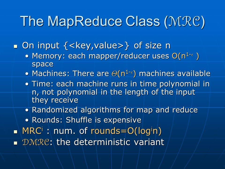 The MapReduce Class (MRC)