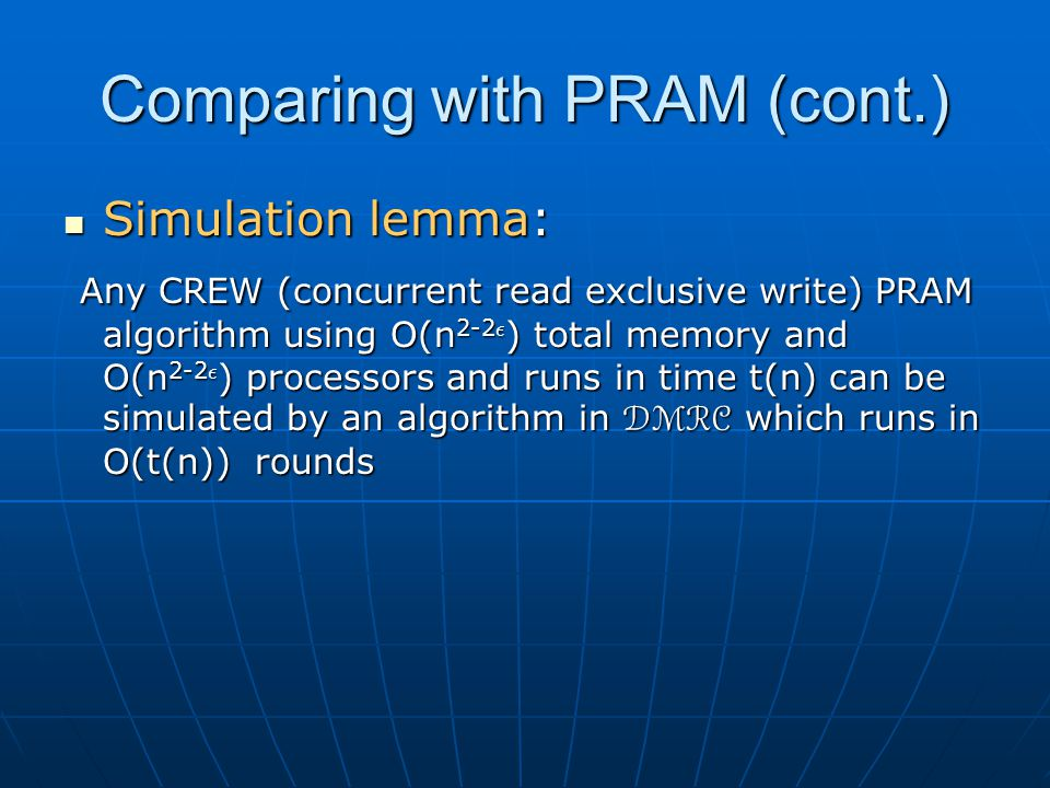 Comparing with PRAM (cont.)