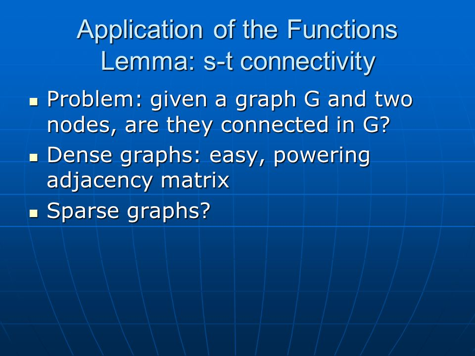 Application of the Functions Lemma: s-t connectivity