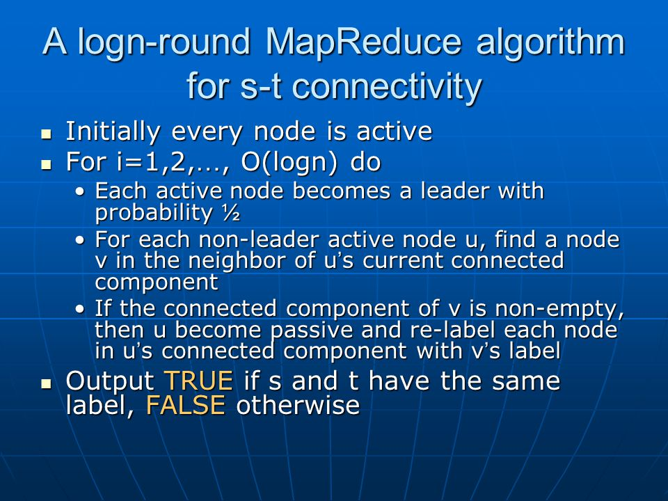 A logn-round MapReduce algorithm for s-t connectivity