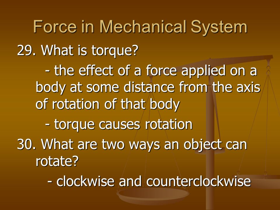 Force in Mechanical System