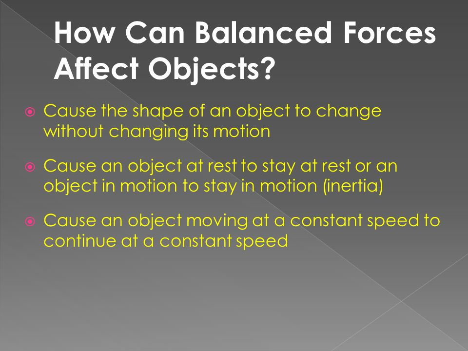 How Can Balanced Forces Affect Objects
