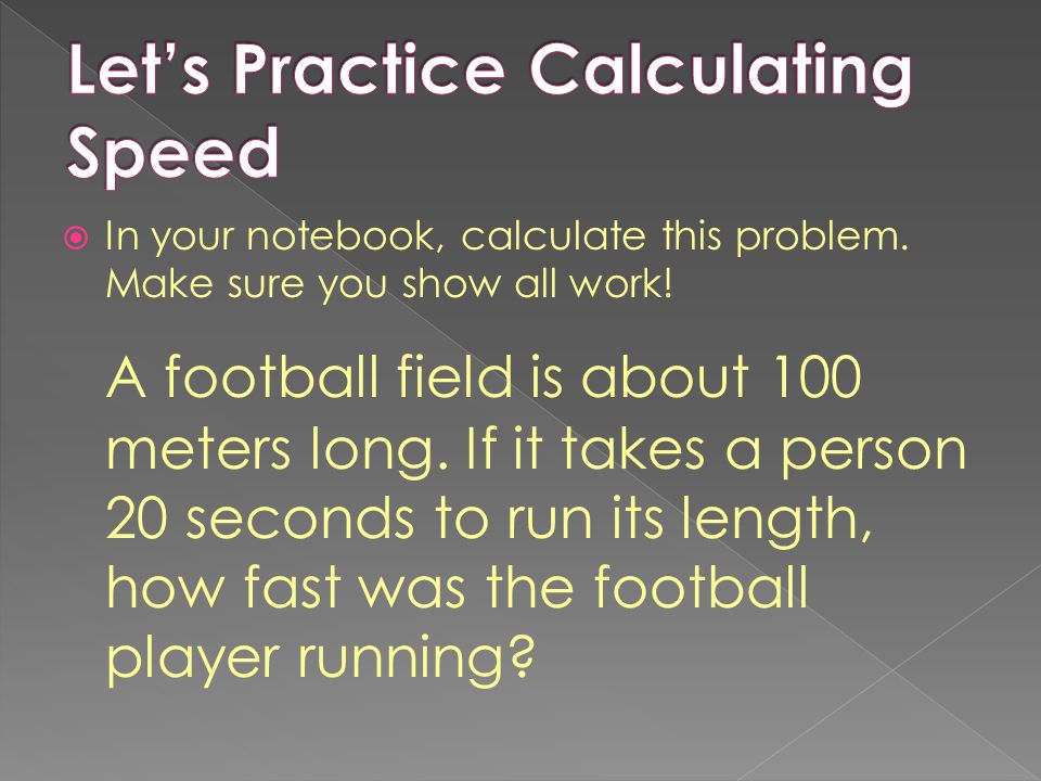 Let's Practice Calculating Speed