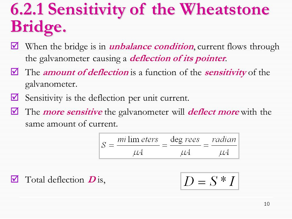 6.2.1 Sensitivity of the Wheatstone Bridge.